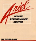 "In a quantum leap, Ariel Human Performacne Centers take exercise and sports medicine from the ""Iron Age"" into the ""Computer Age""."