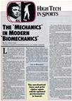 "The interaction between the ""bio"" and the ""mechanics"" enables the coach to optimize the athlete's performance"