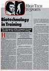Biotechnology utilizes computer science, physiology, biocybernetics, biomechanics, and neuroscience in the field of sports science